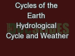 Cycles of the Earth Hydrological Cycle and Weather
