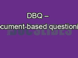DBQ – Document-based questioning PowerPoint PPT Presentation
