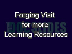 Forging Visit for more Learning Resources