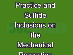 The Effect of Forging Practice and Sulfide Inclusions on the Mechanical Properties and Fatigue Perf