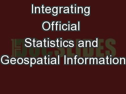 Integrating Official Statistics and Geospatial Information