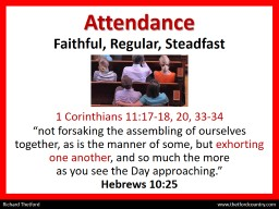 Attendance Faithful, Regular, Steadfast