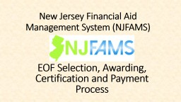 New Jersey Financial Aid Management System (NJFAMS)
