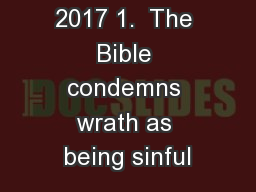February 19, 2017 1.  The Bible condemns wrath as being sinful PowerPoint PPT Presentation