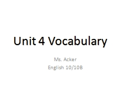 Unit 4 Vocabulary 	 Ms. Acker