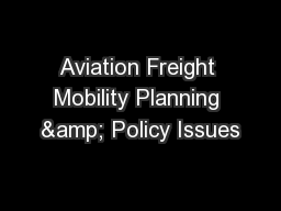 Aviation Freight Mobility Planning & Policy Issues