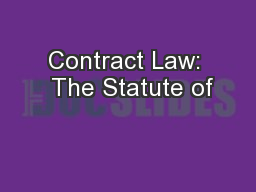 Contract Law:  The Statute of