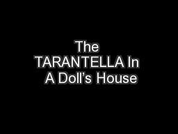 The TARANTELLA In  A Doll's House