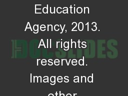 Copyright � Texas Education Agency, 2013. All rights reserved. Images and other multimedia content
