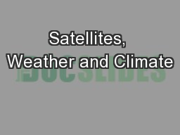 Satellites, Weather and Climate