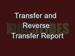 Transfer and  Reverse Transfer Report