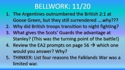 BELLWORK :  11/17 List three effects of the Falklands War for Argentina.