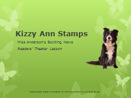Kizzy Ann Stamps Miss Anderson's Exciting News