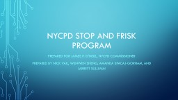 Nycpd  Stop and Frisk Program