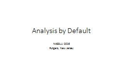 Analysis by Default NASSLLI 2016
