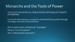 Monarchs and the Tools of Power