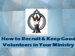 How to Recruit & Keep Good Volunteers in Your Ministry