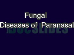 Fungal Diseases of  Paranasal