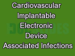 Cardiovascular Implantable Electronic Device Associated Infections
