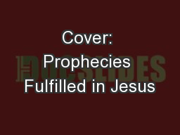 Cover: Prophecies Fulfilled in Jesus