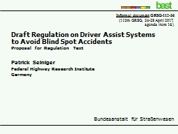 Draft Regulation on Driver Assist Systems to Avoid Blind Spot Accidents