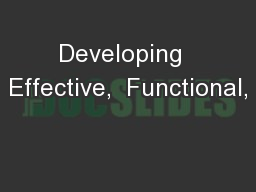 Developing  Effective,  Functional,