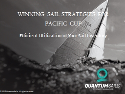 Winning sail Strategies for Pacific CUP