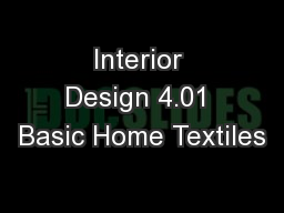 Interior Design 4.01 Basic Home Textiles