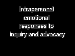 Intrapersonal emotional responses to inquiry and advocacy