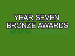 YEAR SEVEN BRONZE AWARDS