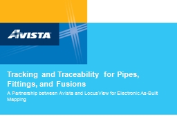 Tracking and Traceability for Pipes, Fittings, and Fusions
