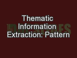 Thematic Information Extraction: Pattern