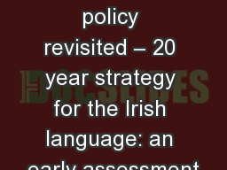 Language policy revisited – 20 year strategy for the Irish language: an early assessment PowerPoint PPT Presentation