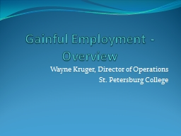 Gainful Employment - Overview