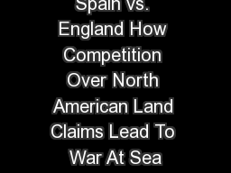 Spain vs. England How Competition Over North American Land Claims Lead To War At Sea