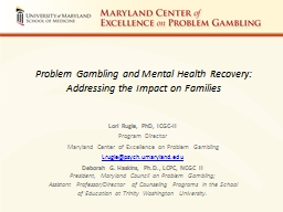 Problem Gambling and Mental Health Recovery: Addressing the Impact on Families