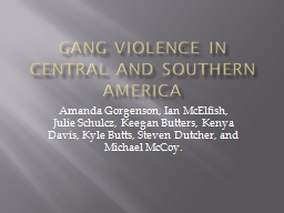 Gang Violence in Central and Southern America