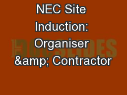 NEC Site Induction: Organiser & Contractor