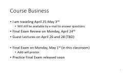 Course Business I am traveling April 25-May 3