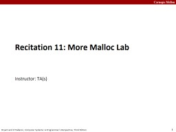 Recitation 11:  More Malloc Lab