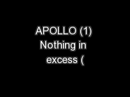 APOLLO (1) Nothing in excess (