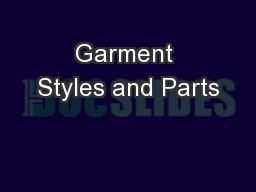 Garment Styles and Parts