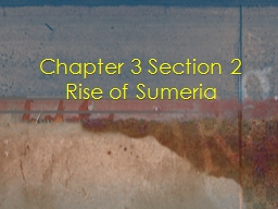 Chapter 3 Section 2 Rise of