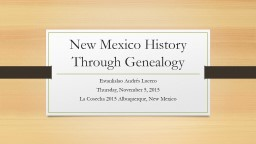New Mexico History Through Genealogy PowerPoint PPT Presentation