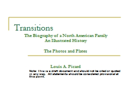 Transitions Note: This is a draft document and should not be cited or quoted in any way.  All state