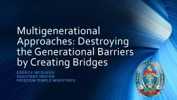 Multigenerational Approaches: Destroying the Generational Barriers by Creating Bridges