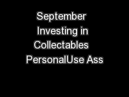 September  Investing in Collectables  PersonalUse Ass