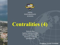 Centralities (4) Excellence Through Knowledge