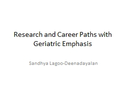 Research and Career Paths with Geriatric Emphasis