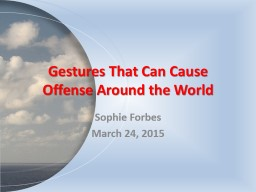 Gestures That Can Cause Offense Around the World